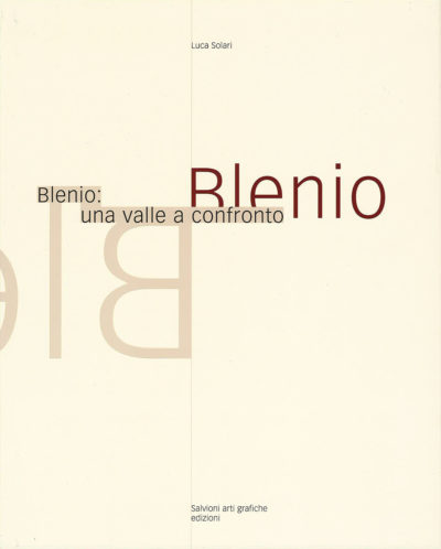 Blenio_Una valle a confronto