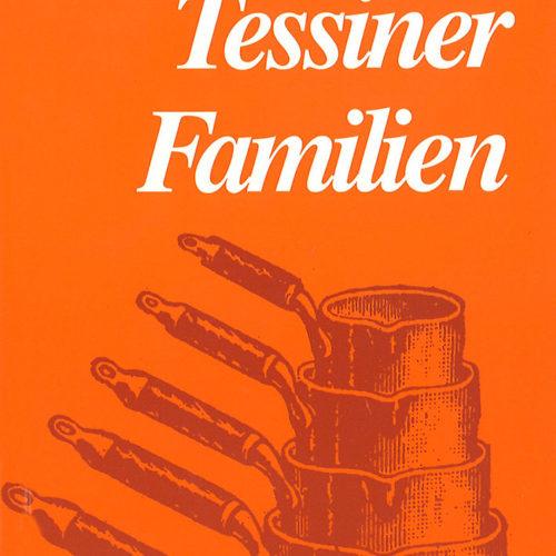 Die rezepte der Tessinner Familien