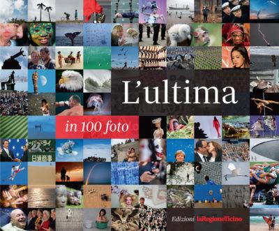 Lultima in 100 foto_Copertina-AltRis