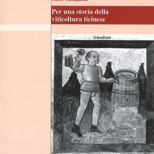 Per la storia della viticoltura ticinese