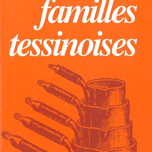les recettes des familles tessinoises